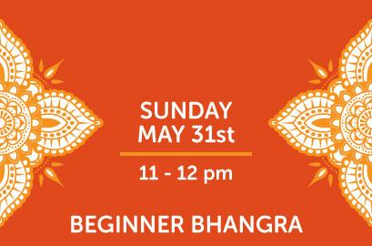 5/31 - Beginner Bhangra