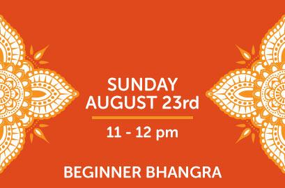 8/23 - Beginner Bhangra